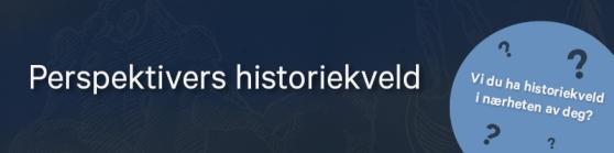 Perspektivers historiekveld - banner2